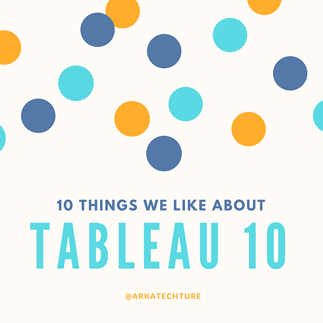 10_things_we_like_about_tableau_10.png