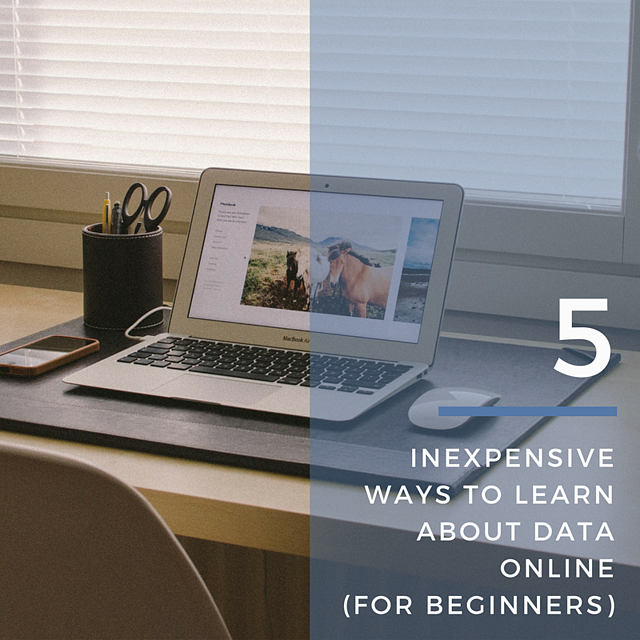 5_inexpensive_ways_to_learn_about_data_online.png