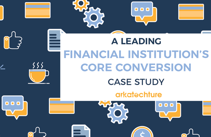case study financial-institutions-episys-core-conversion