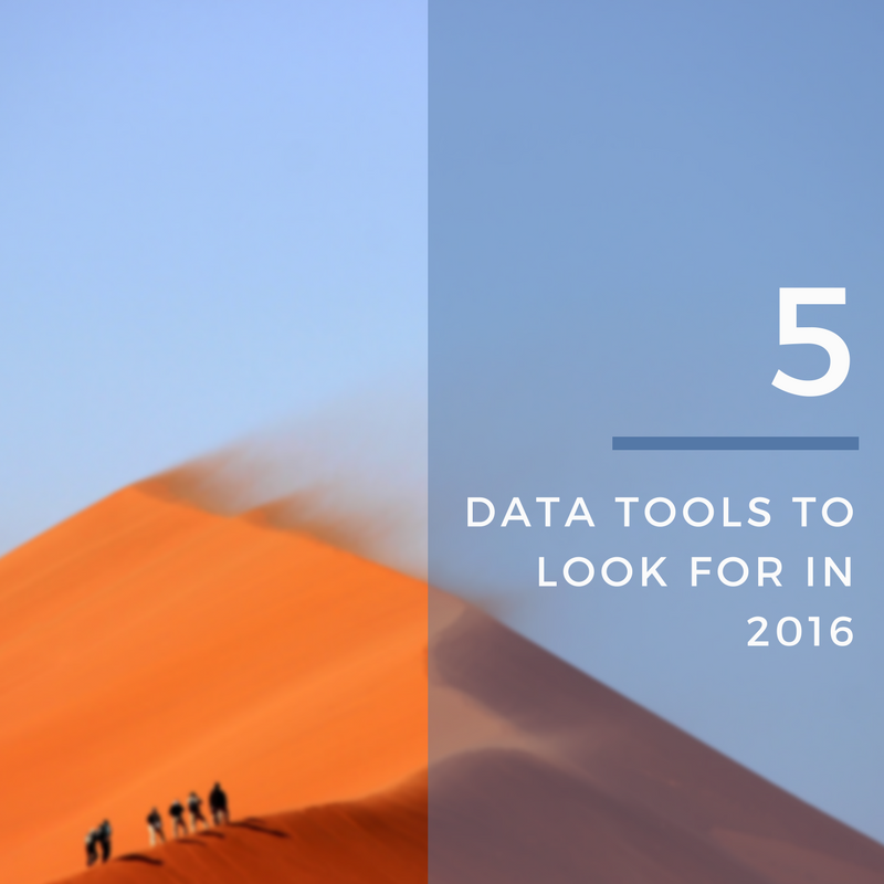 5 Data Tools To Look Out For in 2016