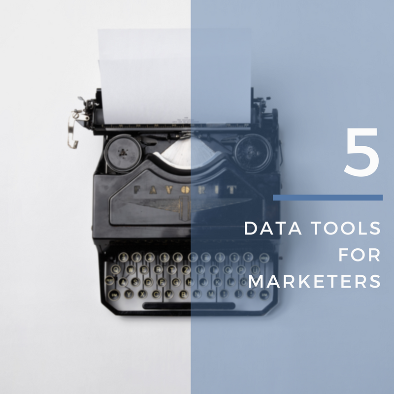 5 Data Tools For Marketers