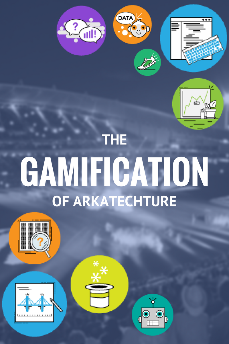 The Gamification of Arkatechture
