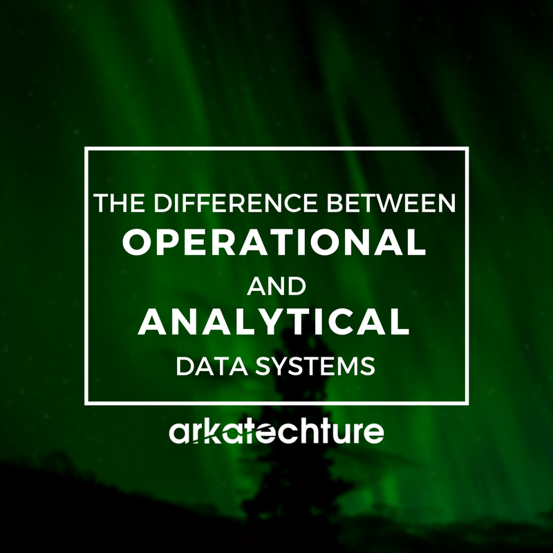 The Difference Between Operational and Analytical Data Systems