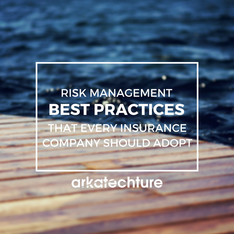 Risk Management Best Practices That Every Insurance Company Should Adopt